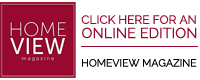 Home View Magazine Click for Online Edition
